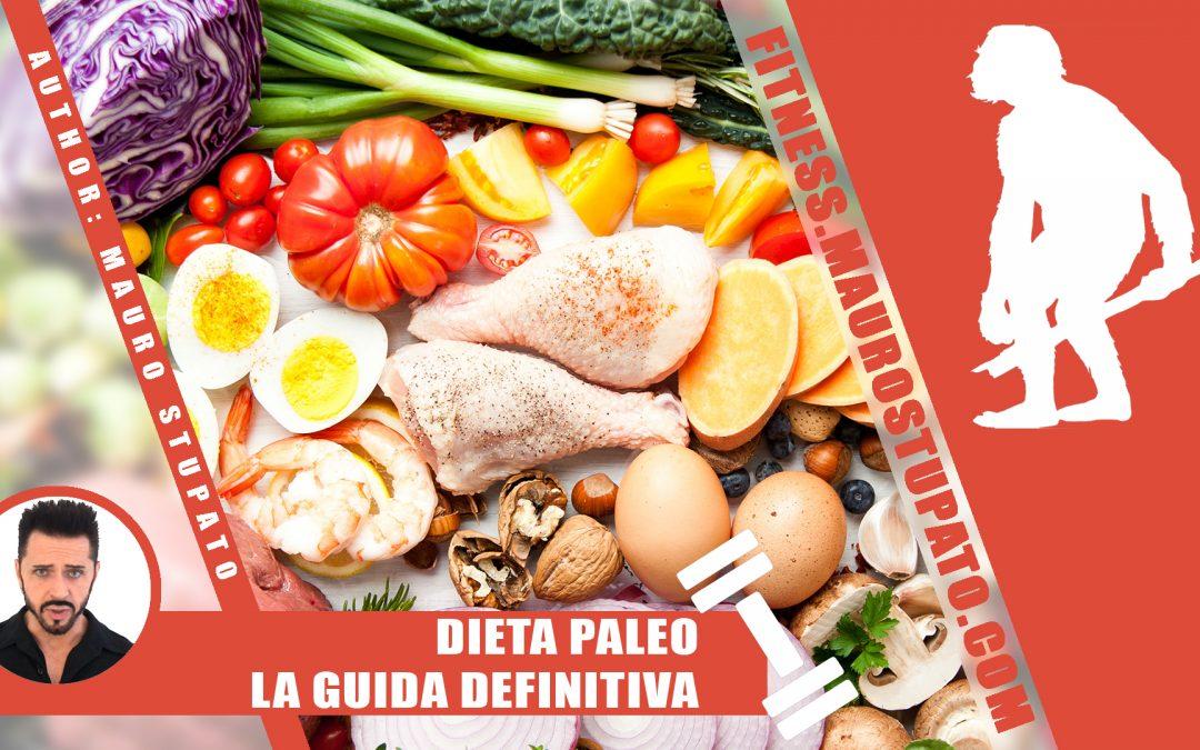 Dieta Paleo – La Guida Definitiva