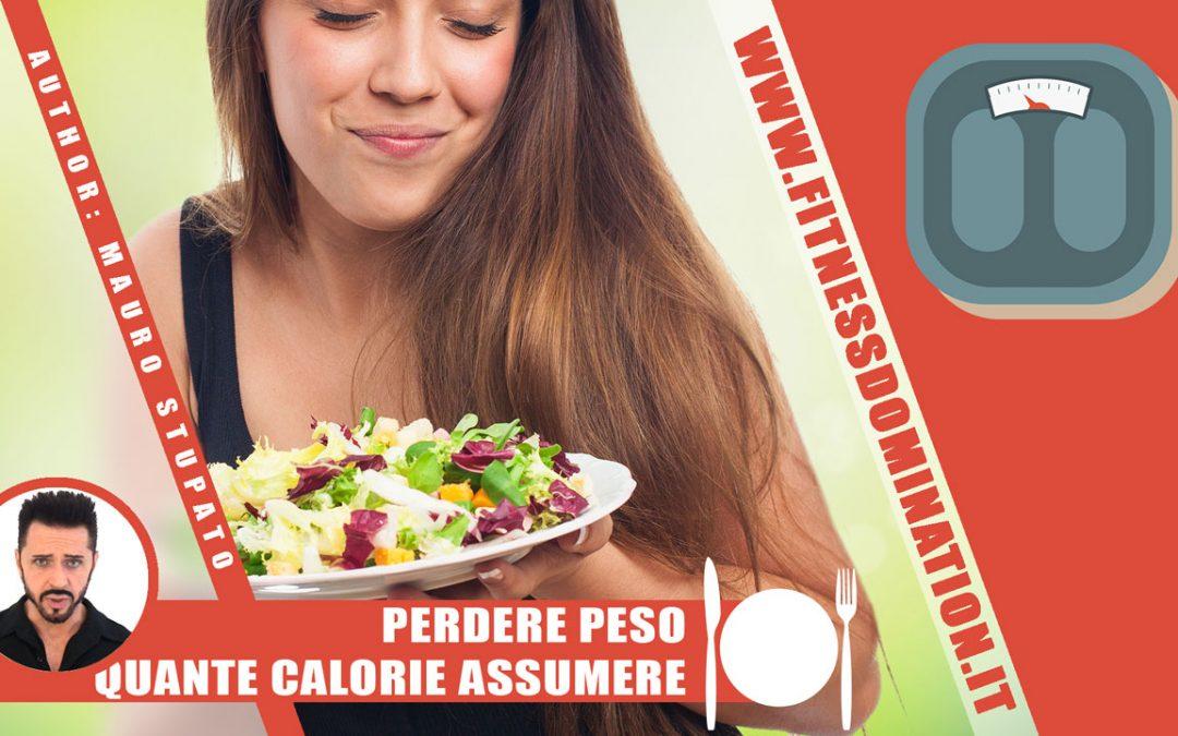 Perdere Peso – Quante Calorie Dovresti Assumere Al Giorno
